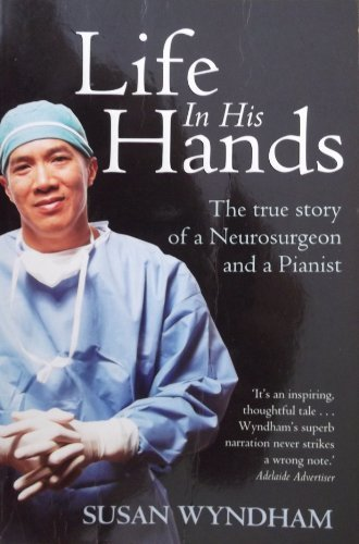 9781405038379: Life in His Hands; the True Story of a Neurosurgeon and a Pianist