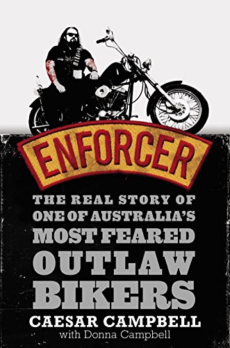 9781405040082: Enforcer: The Real Story of One of Austalia's Most Feared Outlaw Bikers