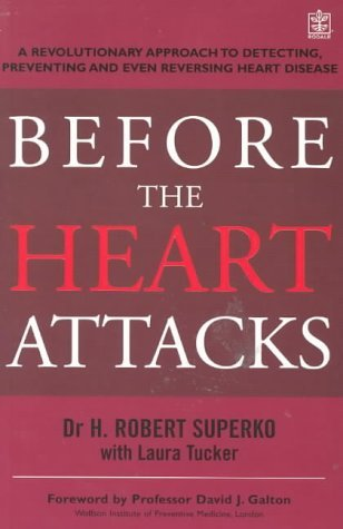 9781405040990: Before The Heart Attacks: A revolutionary approach to detecting, preventing and even reversing heart disease