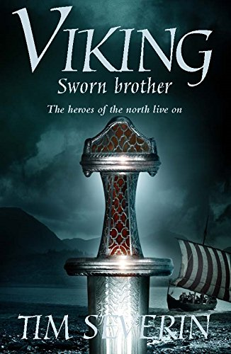Viking: Sworn Brother Book TWO: Severin, Timothy