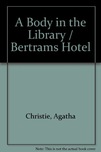 9781405041331: A Body in the Library / Bertrams Hotel