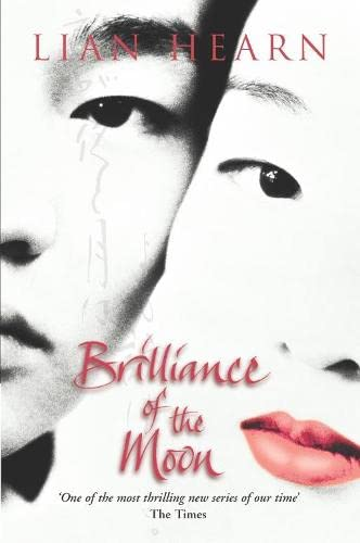 Brilliance Of The Moon: Lian Hearn - SIGNED FIRST EDITION