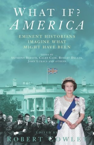What If? America - UK FIRST PRING: Cowley, Robert and others