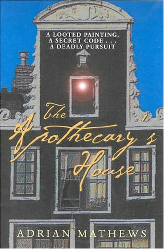 The Apothecary's House: Adrian Mathews