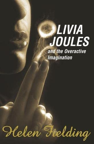 9781405047081: Olivia Joules and the Overactive Imagination