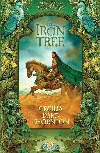 9781405047104: The Iron Tree: Book One of the Crowthistle Chronicles