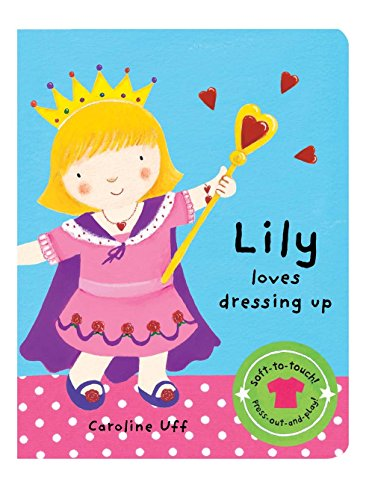 9781405047395: We Love Dressing Up: Lily Loves Dressing Up
