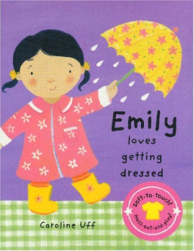 9781405047418: We Love Dressing Up: Emily Loves Getting Dressed