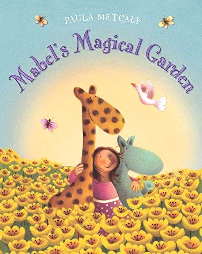 9781405047777: Mabel's Magical Garden