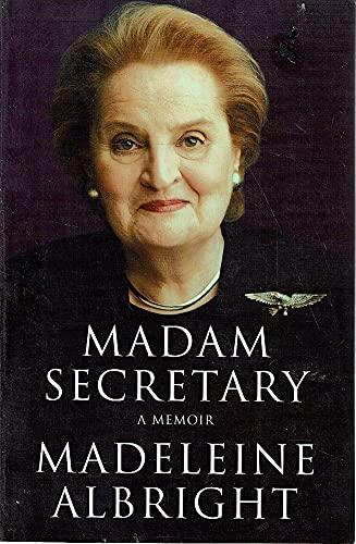 9781405048316: Madam Secretary: A Memoir