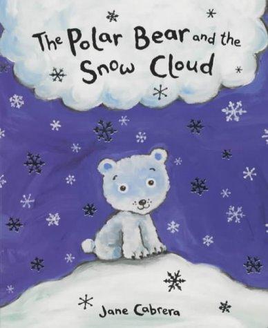9781405048712: The Polar Bear and the Snow Cloud