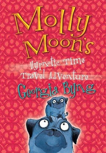 9781405048873: Molly Moon's Hypnotic Time-Travel Adventure