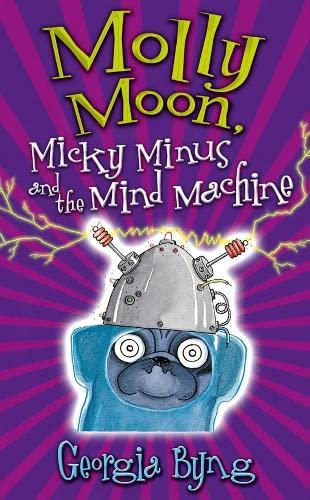 9781405048880: Molly Moon, Micky Minus and the Mind Machine