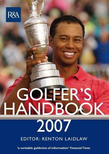 The R&A Golfer's Handbook 2007: Laidlaw, Renton