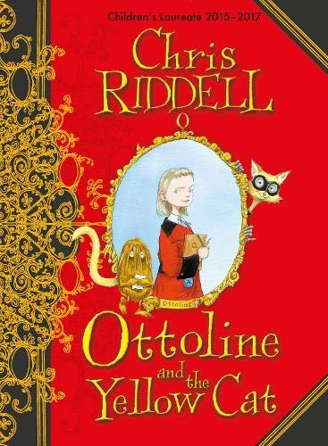 Ottoline and the Yellow Cat ****SIGNED****: Chris Riddell