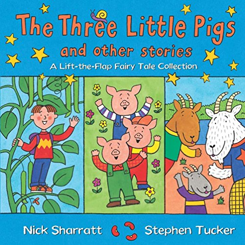 9781405052399: The Three Little Pigs and Other Stories: A Lift-the-Flap Fairy Tale Collection (Lift the Flap Fairy Tales)