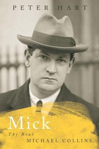 9781405052634: Mick: The Real Michael Collins