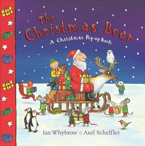 The Christmas Bear (1405053100) by Whybrow, Ian; Denchfield, Nick