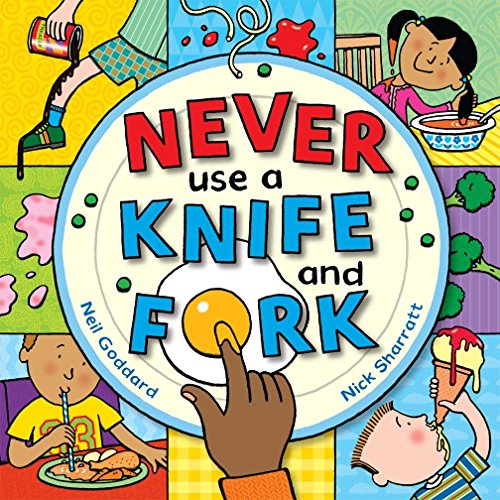 9781405053112: Never Use a Knife and Fork