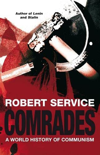 9781405053457: Comrades: A World History of Communism
