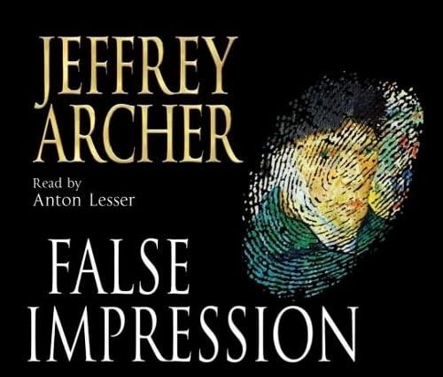 False Impression, 6 Audio-CDs: Archer, Jeffrey, Lesser,