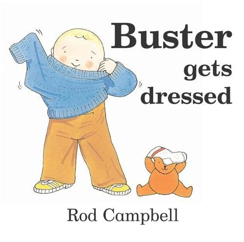 Buster Gets Dressed: Campbell, Rod