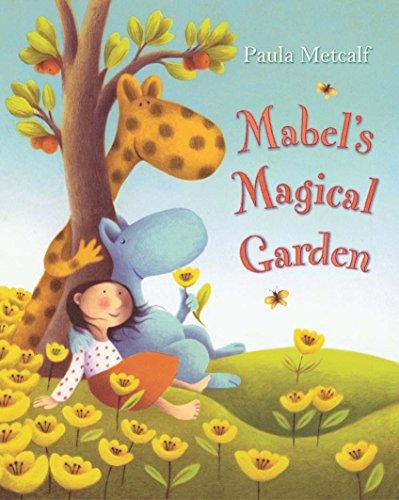 9781405055031: Mabel's Magical Garden