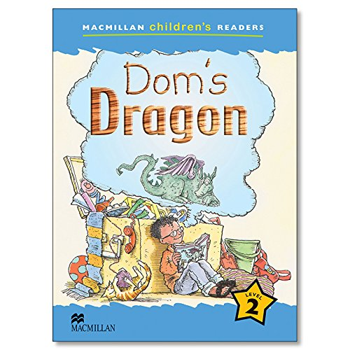 9781405057189: Dom's Dragon: Level 2 (Macmillan Children's Readers (International))