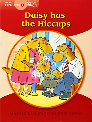9781405059992: Young Explorers 1: Daisy has the Hiccups: 1c
