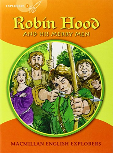 9781405060158: Explorers 4 Robin Hood: Robin Hood and His Merry Men (Primary ELT Readers for the Middle East)