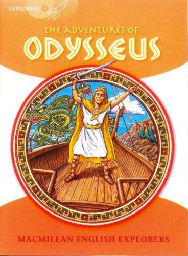 9781405060165: Explorers 4 Adventures of Odysseus: The Adventures of Odysseus (Primary ELT Readers for the Middle East)