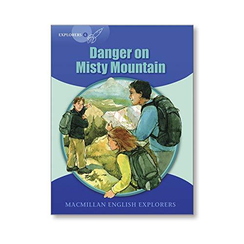 9781405060318: Explorers Level 6: Danger on Misty Mountain