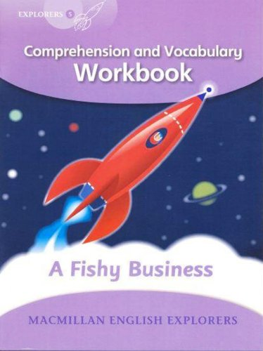 9781405061018: Explorers Level 5: Explorers 5 A Fishy Business Workbook Comprehension and Vocabulary Workbook