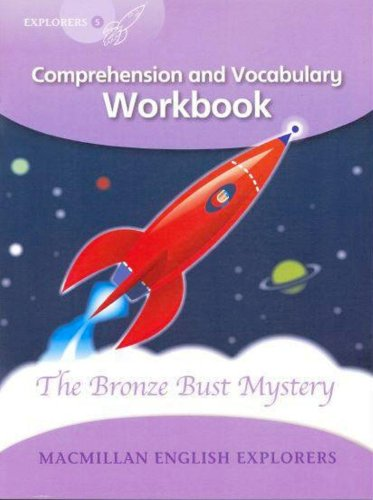 9781405061025: Explorers 5 Bronze Bust Mystery Wb: Comprehension and Vocabulary Workbook (MacMillan English Explorers)