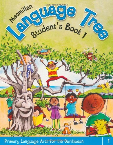 9781405062855: Macmillan Language Tree: Primary Language Arts for the Caribbean: Student's Book 1 (Ages 5-6)