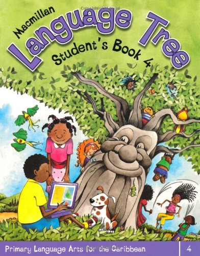 9781405062886: Macmillan Language Tree: Primary Language Arts for the Caribbean: 4: Student's Book 4 (Ages 8-9)