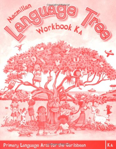 9781405062909: Macmillan Language Tree: Primary Language Arts for the Caribbean: Kindergarten A Workbook (Ages 4-5)
