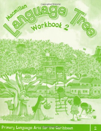 9781405062923: Macmillan Language Tree: Primary Language Arts for the Caribbean: Workbook 2 (Ages 6-7)
