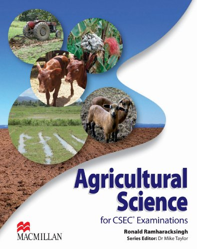 Agricultural Science for CSEC Examinations (Paperback): Ronald Ramharacksingh