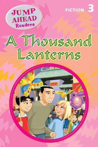9781405067874: A Thousand Lanterns: Level 3A (Jump Ahead Readers)
