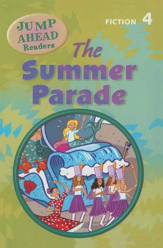 9781405067898: The Summer Parade: Level 4A (Jump Ahead Readers)