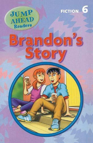 9781405067935: Brandon's Story: Level 6A (Jump Ahead Readers)