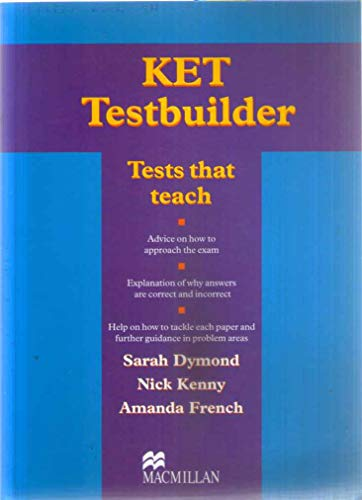 9781405069748: Ket testbuilder. Student's book. Without key. Con CD Audio. Per la Scuola secondaria di primo grado