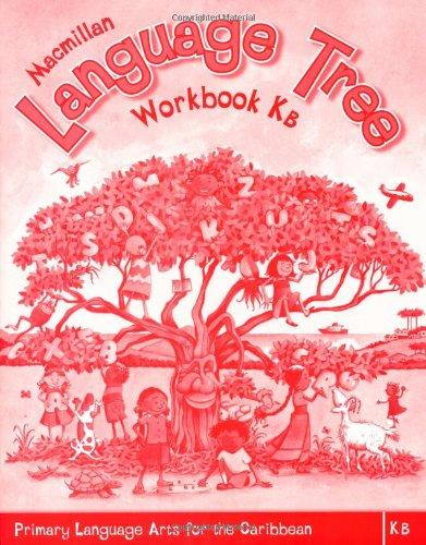 9781405069946: Macmillan Language Tree: Primary Language Arts for the Caribbean: Kindergarten B Workbook (Ages 4-5)
