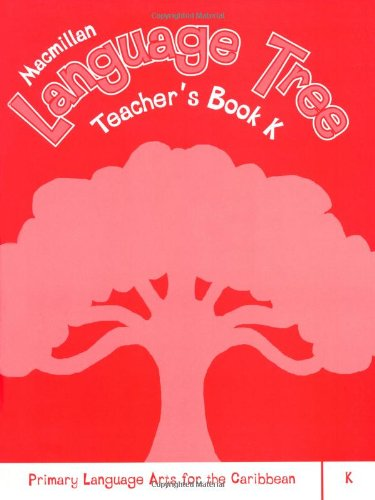 9781405070959: Macmillan Language Tree: Primary Language Arts for the Caribbean: Teacher's Book K