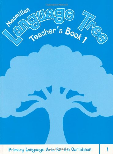 9781405070966: Macmillan Language Tree: Primary Language Arts for the Caribbean: Teacher's Book 1