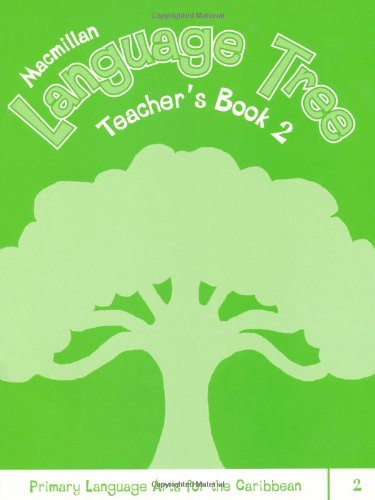 9781405070973: Macmillan Language Tree: Primary Language Arts for the Caribbean: Teacher's Book 2
