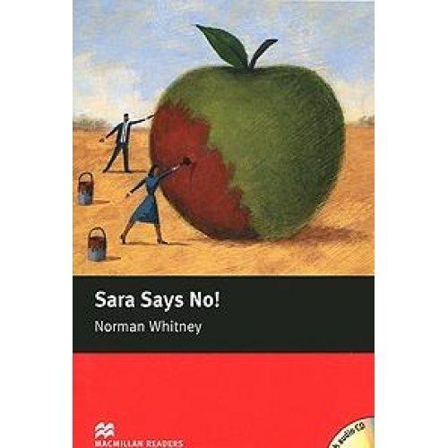 Macmillan Readers; Sara Says No! (Paperback): Norman Whitney