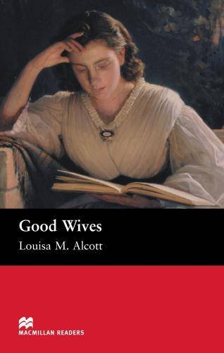 9781405072304: MR (B) Good Wives: Beginner (Macmillan Readers 2005)