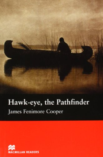 9781405072311: Hawk - Eye , the Pathfinder (Macmillan Reader)
